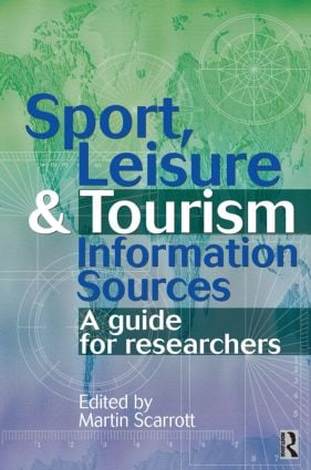 Sport, Leisure and Tourism Information Sources: 1st Edition (Paperback) book cover