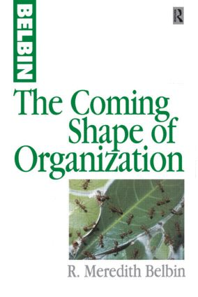 The Coming Shape of Organization: 1st Edition (Paperback) book cover