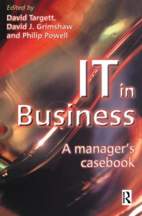 IT in Business: A Business Manager's Casebook