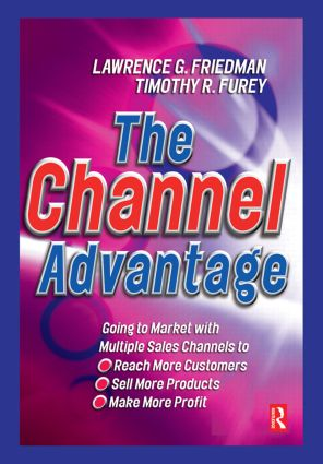The Channel Advantage: 1st Edition (Hardback) book cover