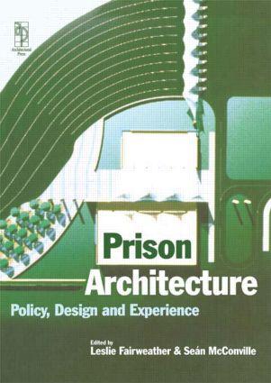 Prison Architecture: 1st Edition (Hardback) book cover