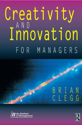 Creativity and Innovation for Managers: 1st Edition (Paperback) book cover