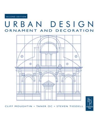 Urban Design: Ornament and Decoration