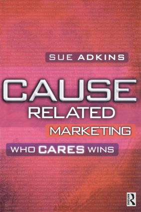 Cause Related Marketing: 1st Edition (Paperback) book cover