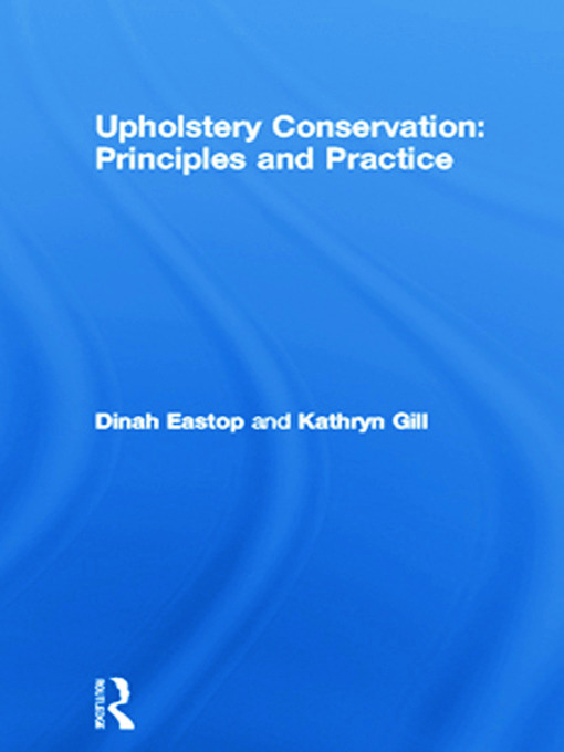 Upholstery Conservation: Principles and Practice: 1st Edition (Hardback) book cover