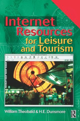 Internet Resources for Leisure and Tourism: 1st Edition (Paperback) book cover