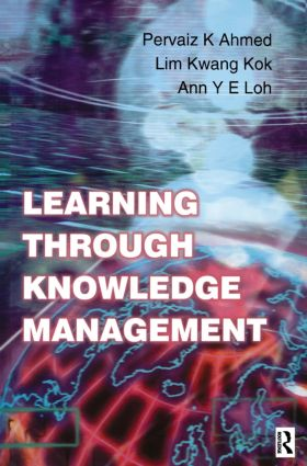 Learning Through Knowledge Management: 1st Edition (Paperback) book cover