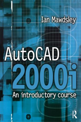 AutoCAD 2000i: An Introductory Course: 1st Edition (Paperback) book cover