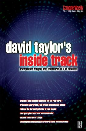 David Taylor's Inside Track: Provocative Insights into the World of IT in Business: 1st Edition (Paperback) book cover