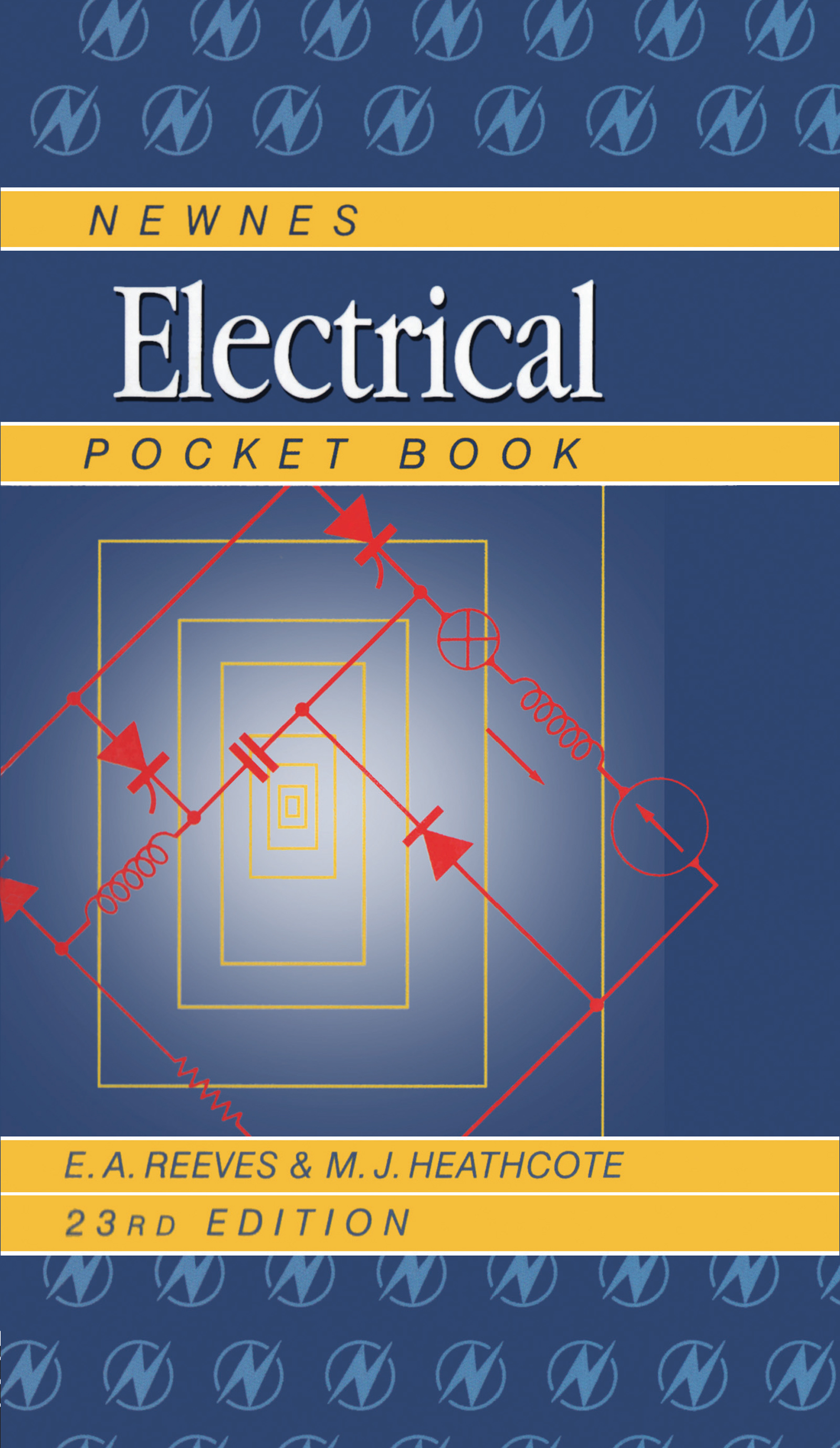 Newnes Electrical Pocket Book: 23rd Edition (Hardback) book cover