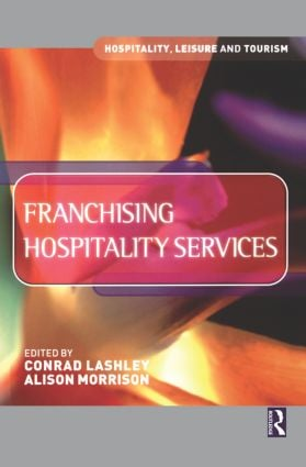 Franchising Hospitality Services: 1st Edition (Paperback) book cover