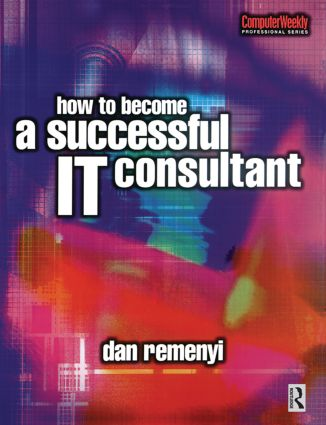 How to Become a Successful IT Consultant: 1st Edition (e-Book) book cover