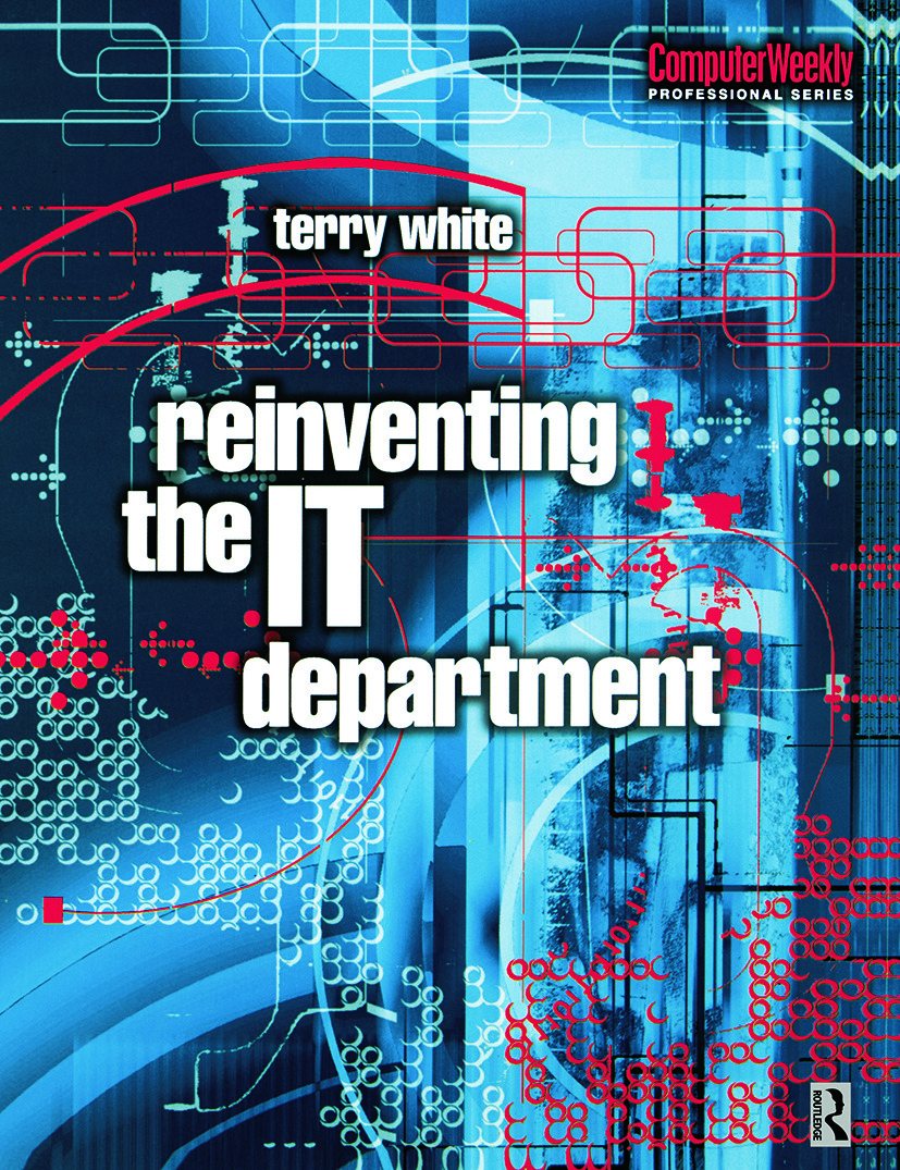 Reinventing the IT Department: 1st Edition (Paperback) book cover