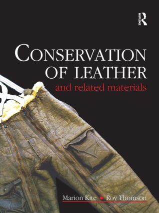 Conservation of Leather and Related Materials: 1st Edition (Hardback) book cover