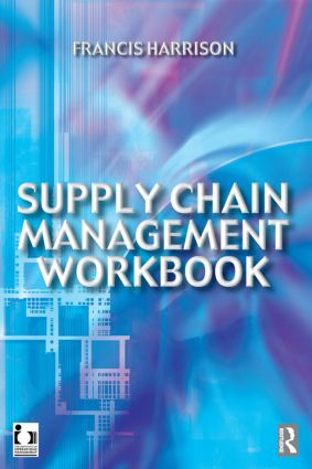 Supply Chain Management Workbook: 1st Edition (Paperback) book cover