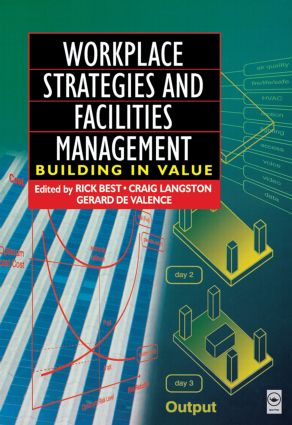 Workplace Strategies and Facilities Management: 1st Edition (Paperback) book cover