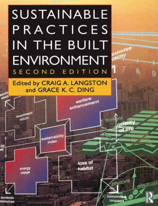 Sustainable Practices in the Built Environment: 1st Edition (Paperback) book cover