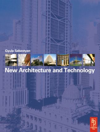New Architecture and Technology: 1st Edition (Paperback) book cover