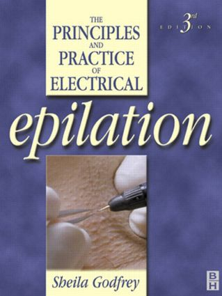 Principles and Practice of Electrical Epilation: 3rd Edition (Paperback) book cover