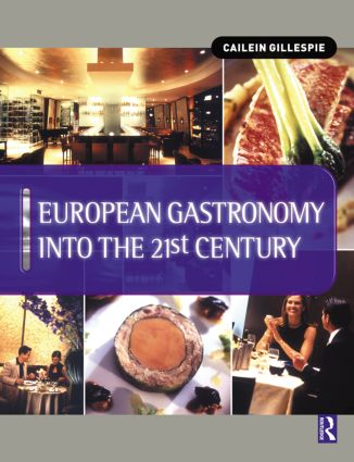 European Gastronomy into the 21st Century (Paperback) book cover