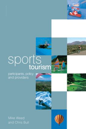 Sports Tourism: 1st Edition (Hardback) book cover