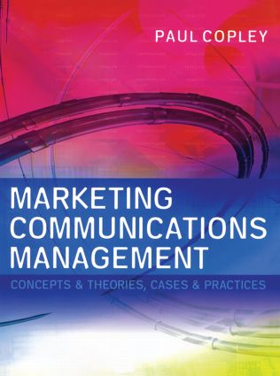 Marketing Communications Management: 1st Edition (Paperback) book cover