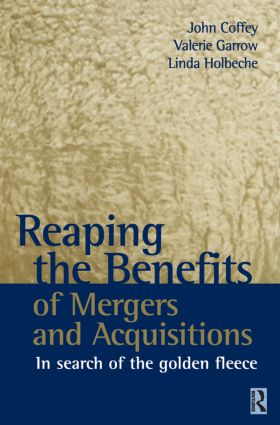 Reaping the Benefits of Mergers and Acquisitions: 1st Edition (Paperback) book cover