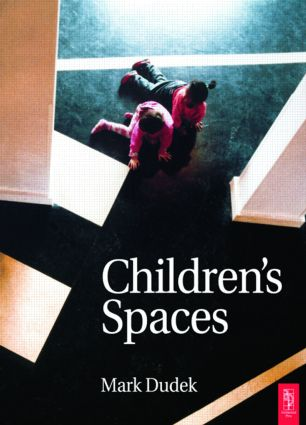 Children's Spaces (Paperback) book cover