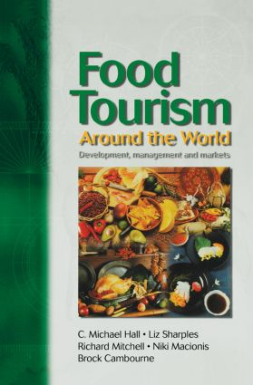 Food Tourism Around The World: 1st Edition (Paperback) book cover