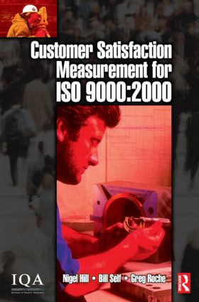Customer Satisfaction Measurement for ISO 9000: 2000: 1st Edition (Paperback) book cover