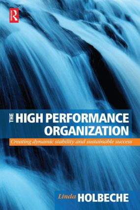 The High Performance Organization: 1st Edition (Paperback) book cover