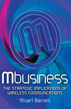 Mbusiness: The Strategic Implications of Mobile Communications: 1st Edition (Paperback) book cover