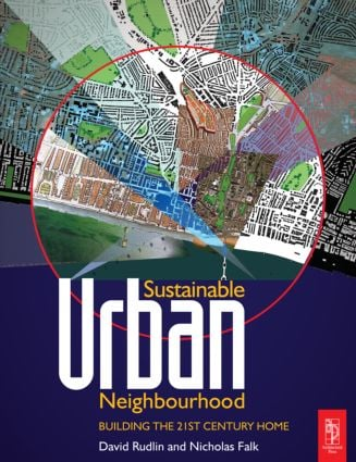 Sustainable Urban Neighbourhood: 2nd Edition (Paperback) book cover