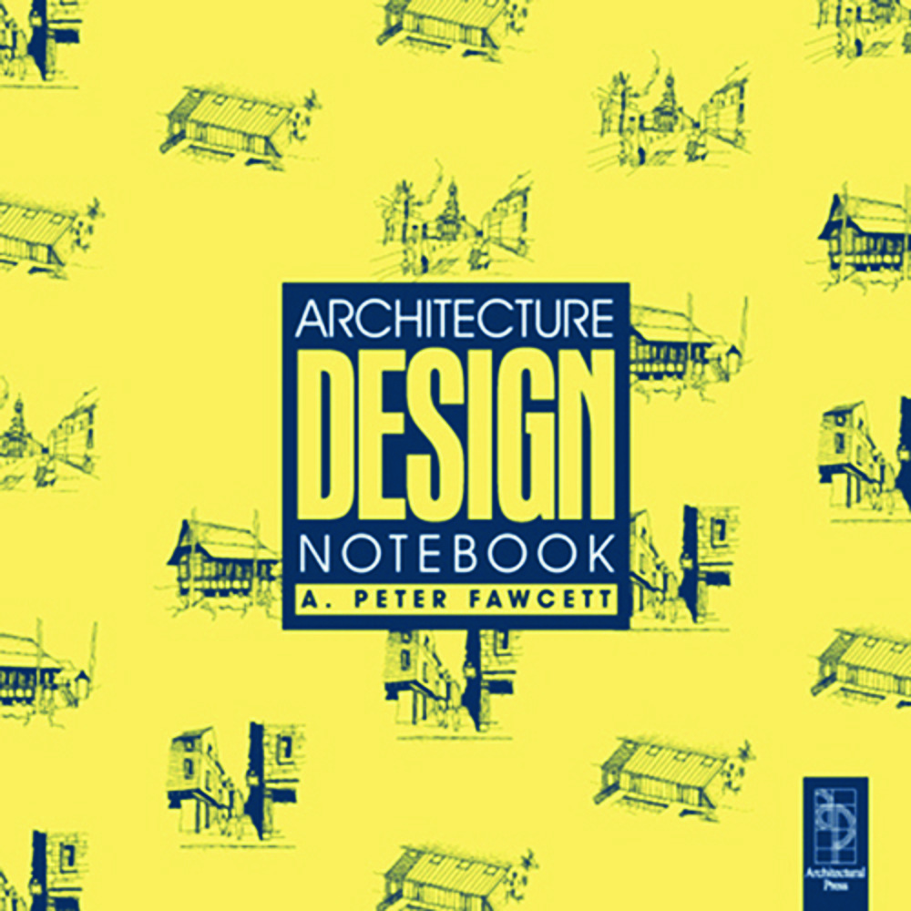 Architecture Design Notebook: 2nd Edition (Paperback) book cover