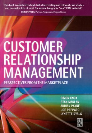 Customer Relationship Management: 1st Edition (Hardback) book cover
