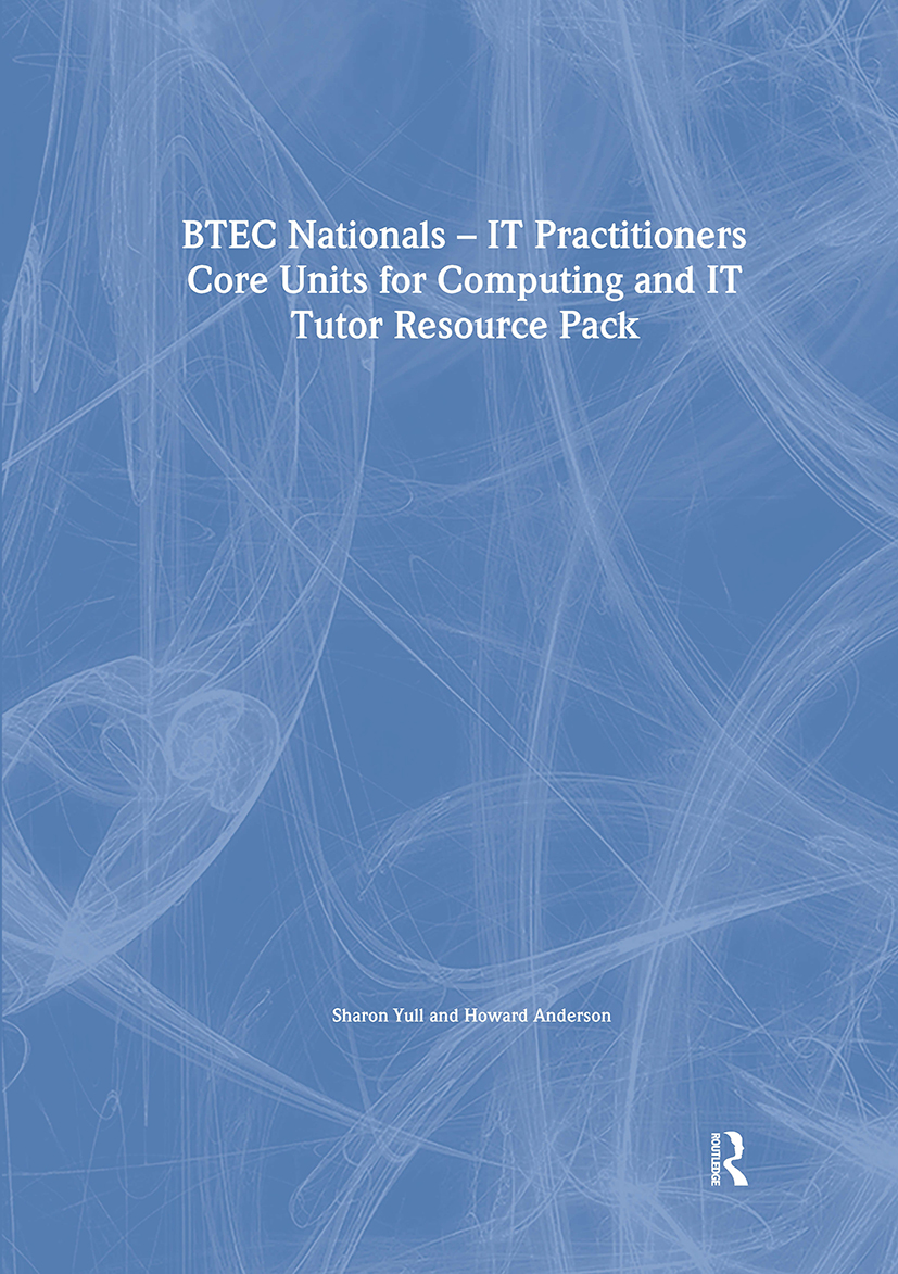 BTEC Nationals - IT Practitioners Tutor Resource Pack