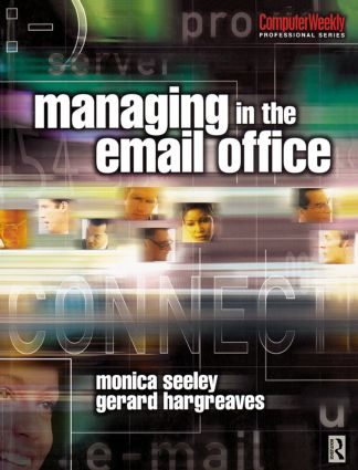 Managing in the Email Office: 1st Edition (Paperback) book cover