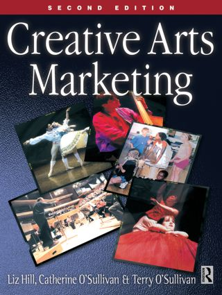 Creative Arts Marketing: 2nd Edition (Paperback) book cover