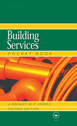 Newnes Building Services Pocket Book: 2nd Edition (Hardback) book cover