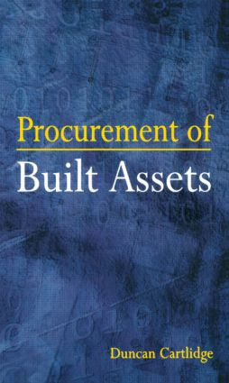 Procurement of Built Assets: 1st Edition (Paperback) book cover