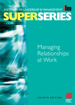 Managing Relationships at Work