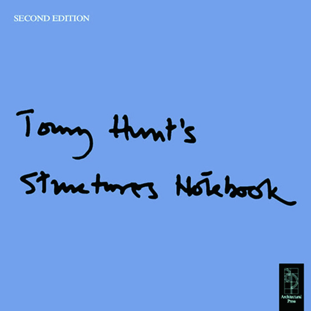 Tony Hunt's Structures Notebook
