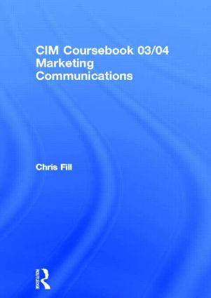 CIM Coursebook 03/04 Marketing Communications