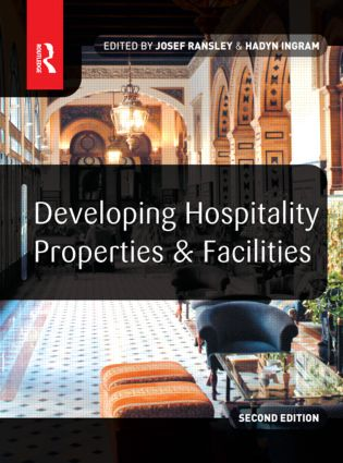 Developing Hospitality Properties and Facilities: 2nd Edition (Paperback) book cover