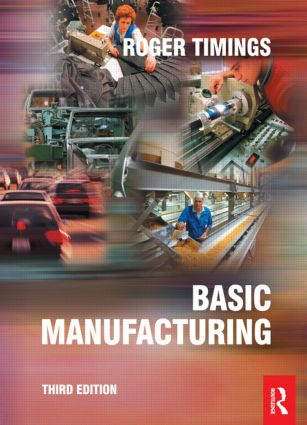 Basic Manufacturing, 3rd ed: 3rd Edition (Paperback) book cover