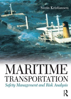 Maritime Transportation: Safety Management and Risk Analysis: 1st Edition (Hardback) book cover