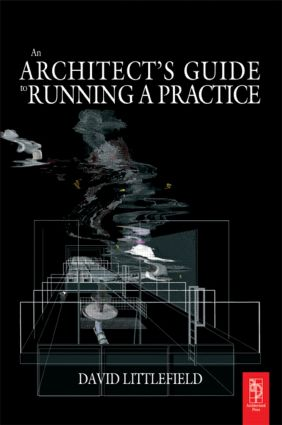 The Architect's Guide to Running a Practice (Paperback) book cover