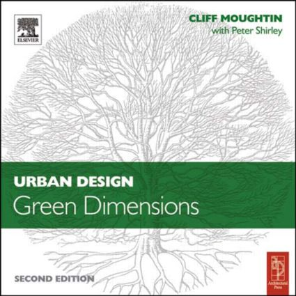 Urban Design: Green Dimensions: 2nd Edition (Paperback) book cover