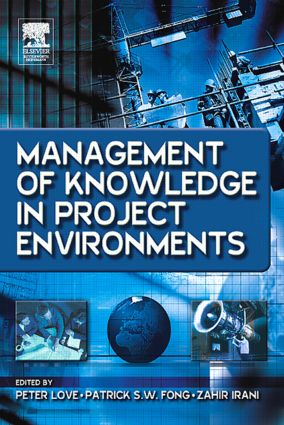 Management of Knowledge in Project Environments: 1st Edition (Hardback) book cover
