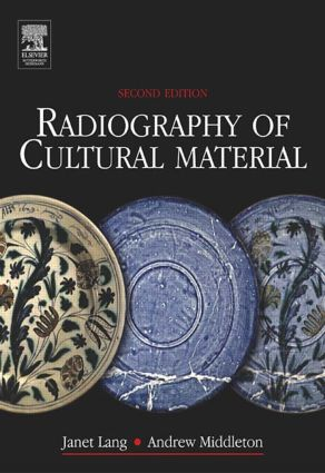 Radiography of Cultural Material: 2nd Edition (Paperback) book cover